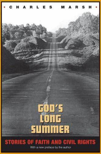 Book cover: God's Long Summer: Stories of Faith and Civil Rights, by Charles Marsh