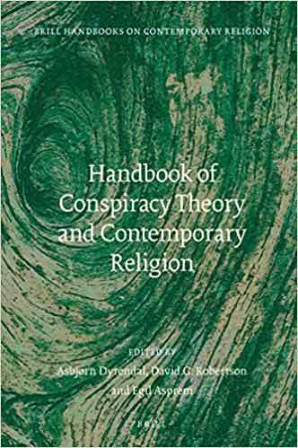 Book cover: Handbook of conspiracy theory and contemporary religion, edited by Asbjørn Dyrendal, David G. Robertson and Egil Asprem