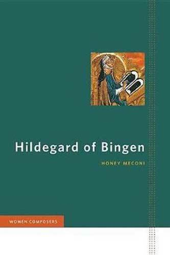 Book cover: Hildegard of Bingen, by Honey Meconi
