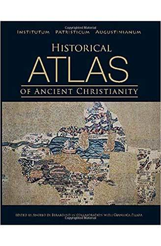 Book cover: Historical Atlas of Ancient Christianity