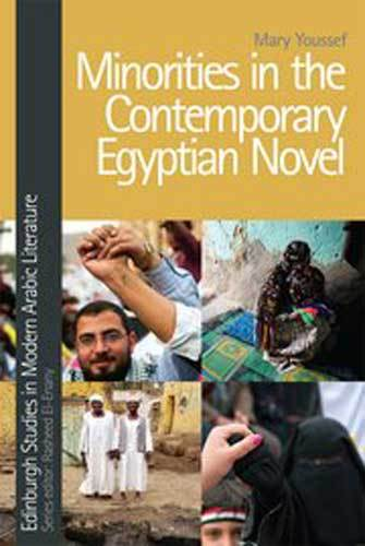 Book cover: Minorities in the contemporary Egyptian novel by Mary Youssef
