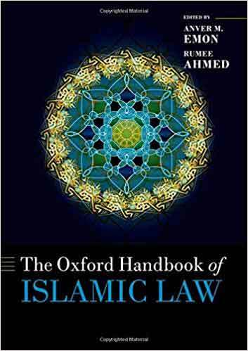 Book cover: The Oxford Handbook of Islamic Law, edited by Anver M. Emon and Rumee Ahmed