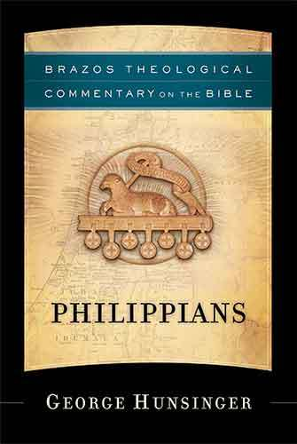 Book cover: Philippians (Brazos Theological Commentary on the Bible), by George Hunsinger