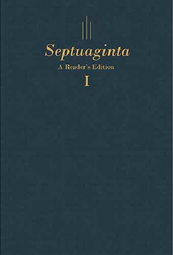 Book cover: Septuaginta : a reader's edition, edited by Gregory R. Lanier and William A. Ross