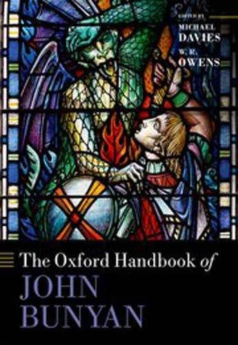 Book cover: The Oxford handbook of John Bunyan, edited by Michael Davies and W.R. Owens