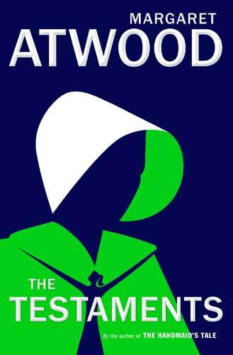 Book cover: The Testaments, by Margaret Atwood