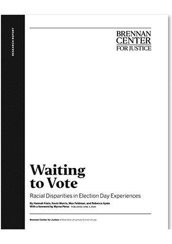 Title page of the research report Waiting to Vote : Racial Disparities in Election Day Experiences by Hannah Klain, Kevin Morris, Max Feldman, and Rebecca Ayala