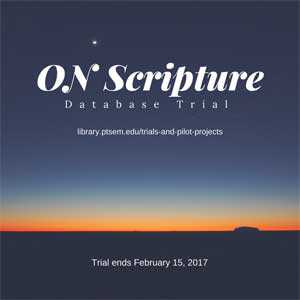 ON Scripture database trial ends February 15, 2017