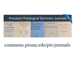 Princeton Theological Seminary Journals graphic