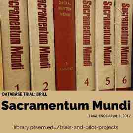 Graphic that reads: Database Trial: Brill Sacramentum Mundi trial ends April 3, 2017
