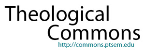 Theological Commons http://commons.ptsem.edu