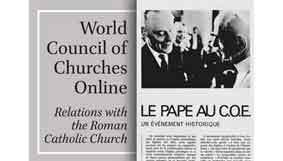 World Council of Churches Online: Relations with the Roman Catholic Church
