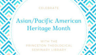 Asian/Pacific American Heritage Month
