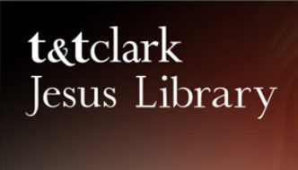 Database Trial: T&T Clark Jesus Library