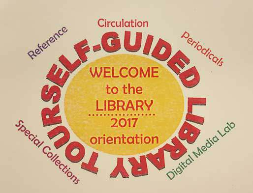 "Self-Guided Library Tour ""Passport"" Welcome to the Library, 2017 Orientation - Reference, Circulation, Periodicals, Special Collections, Digital Media Lab"