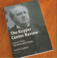 Kuyper Center Review, Vol. 3: Calvinism and Culture
