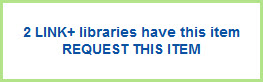 Selection of Link+ record page showing number of libraries that own item and Request This Item link