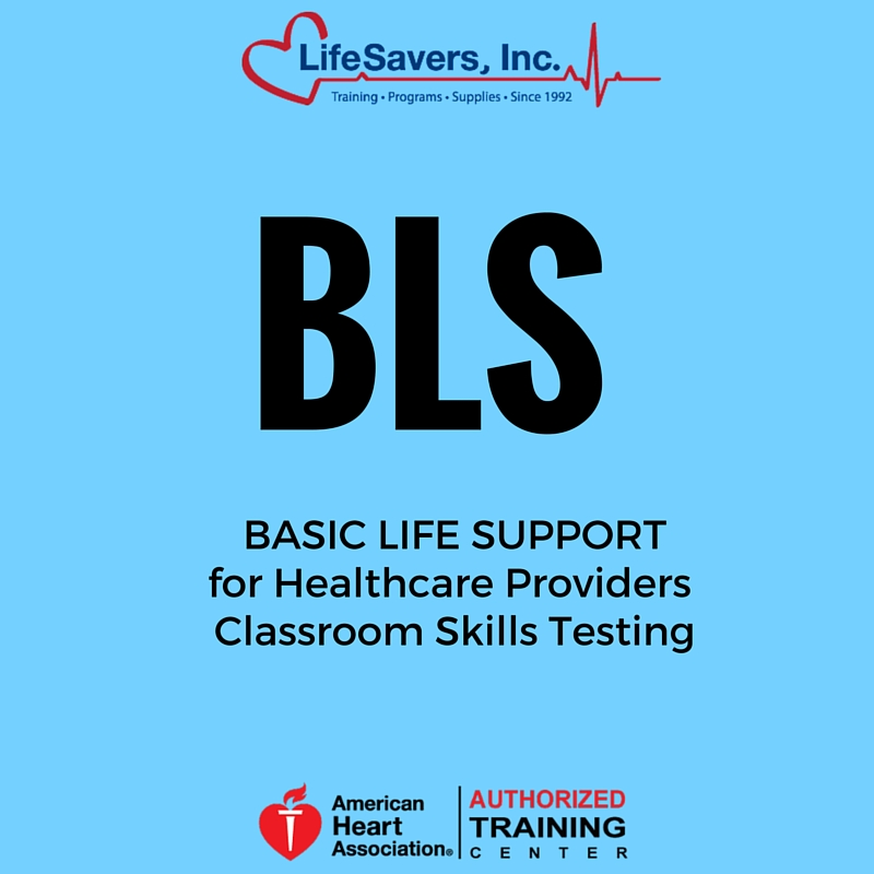 bls provider course heartcode skills testing session healthcare training lifesavers providers renewal courses