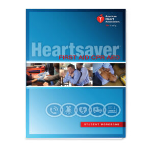 Heartsaver First Aid CPR AED Student Workbook 15-1018