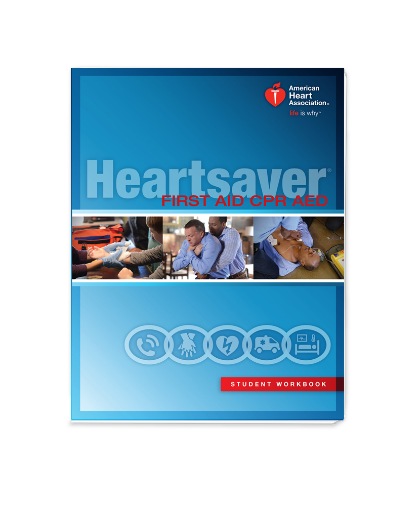 Heartsaver First Aid With Cpr Aed Student Workbook 2015 Guidelines