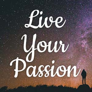 Live Your Passion Class