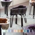 Crystal Healing Trend 2018-19