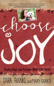 Frankl. Sara. Carver. Mary. CHOOSE JOY. Final cover. 050515.(1)