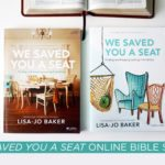 We Saved You a Seat Bible Study Book Giveaway