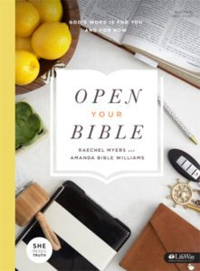 Cover of Open Your Bible by Raechel Myers and Amanda Bible Williams