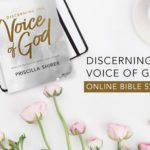 Discerning the Voice of God Online Bible Study | Session 7