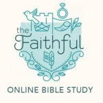 Announcing The Faithful Online Bible Study!