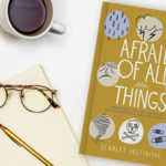 Afraid of All the Things Giveaway