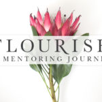 FLOURISH | An Inside Look at These New Resources!