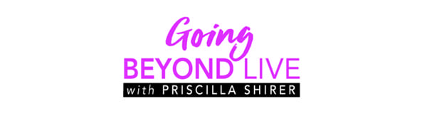 Going Beyond Live with Priscilla Shirer Logo