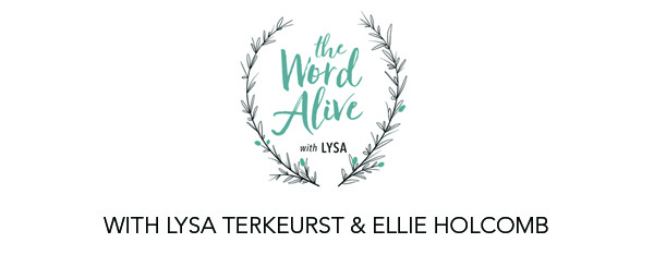 The Word Alive with Lysa TerKeurst and Ellie Holcomb Logo