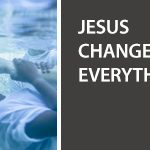 Promotional Video for Jesus Changes Everything