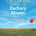 Made for Something More – Session 1 – The Life and Loves of Zachary Mason
