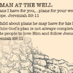 Week of July 15 – Jesus and the Woman at the Well – Social Media Plan