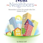 Why Are We Here? – Session 5- Near Neighbors