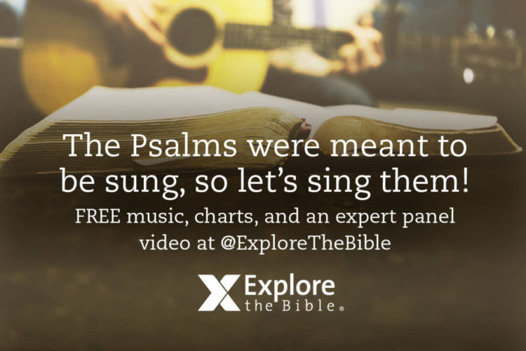 The Psalms Were Meant to be Sung, so Let's Sing Them!