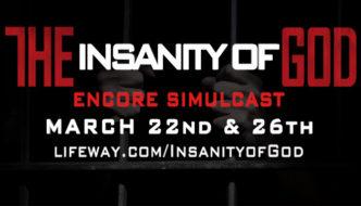 The Insanity of God Encore Simulcast | with David Platt