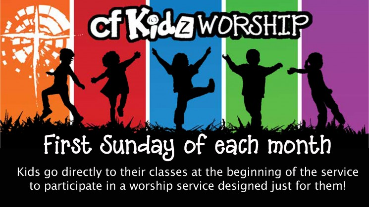 cfKidz Worship on the first Sunday of each month
