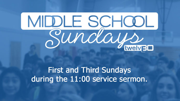 Middle School Sunday - 1st and 3rd Sundays at 11 am Graphic