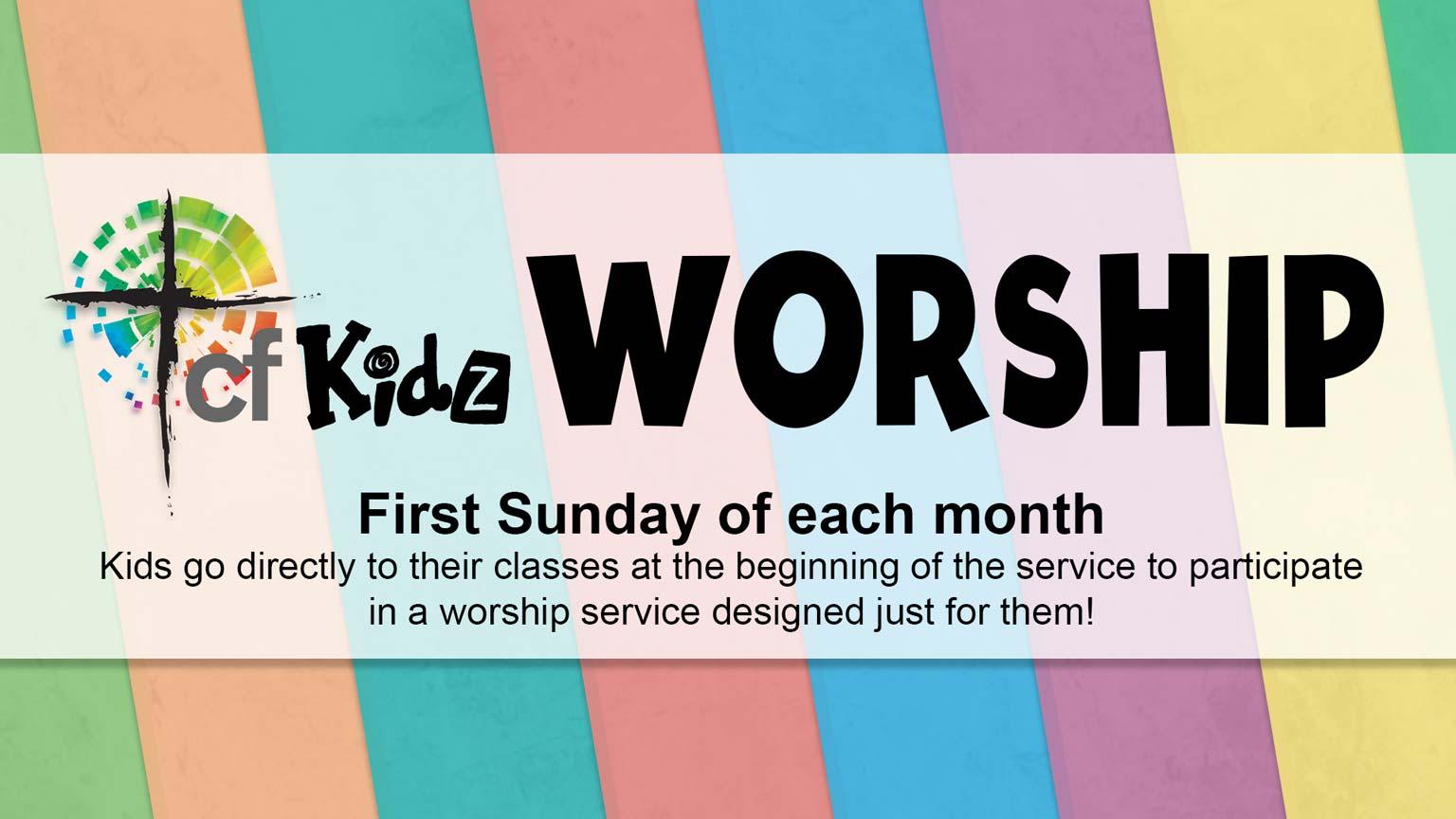 Christian Fellowship Church's children's ministry worship Sundays