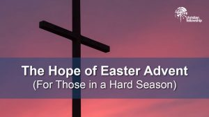 christian blog pastor hope easter advent hard season