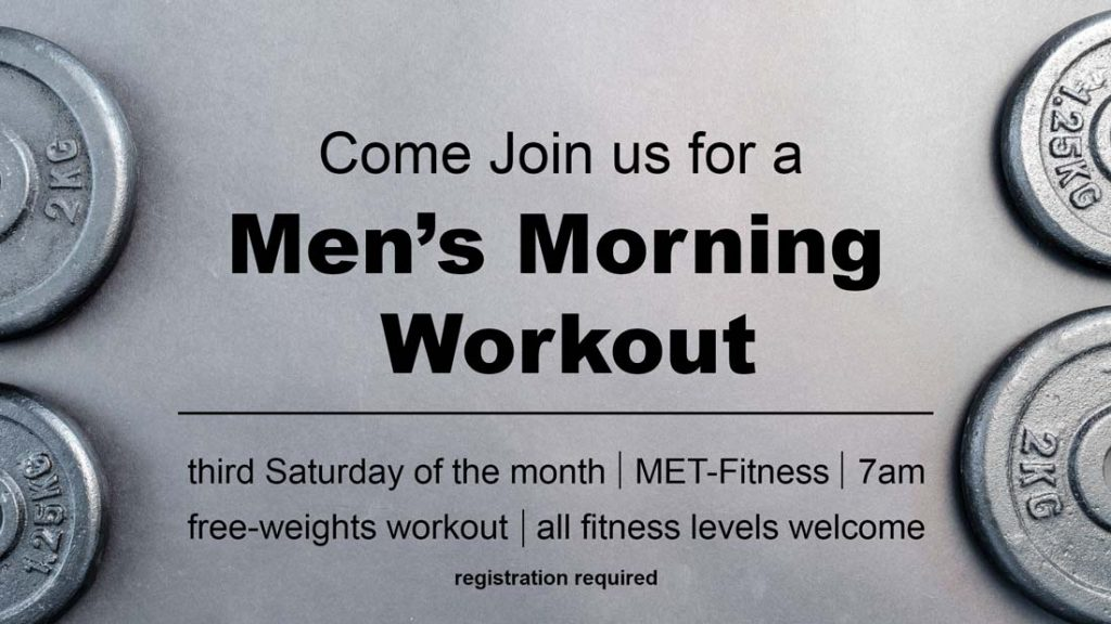 Christian Fellowship's Men's Monthly Morning Workouts at MET-Fitness