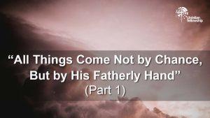 christian pastor blog  God's sovereignty