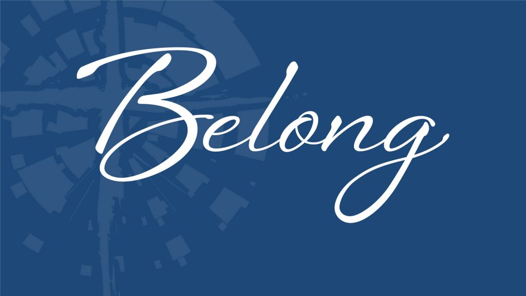 Belong to a community. Watch our video web series on what it looks like to belong.
