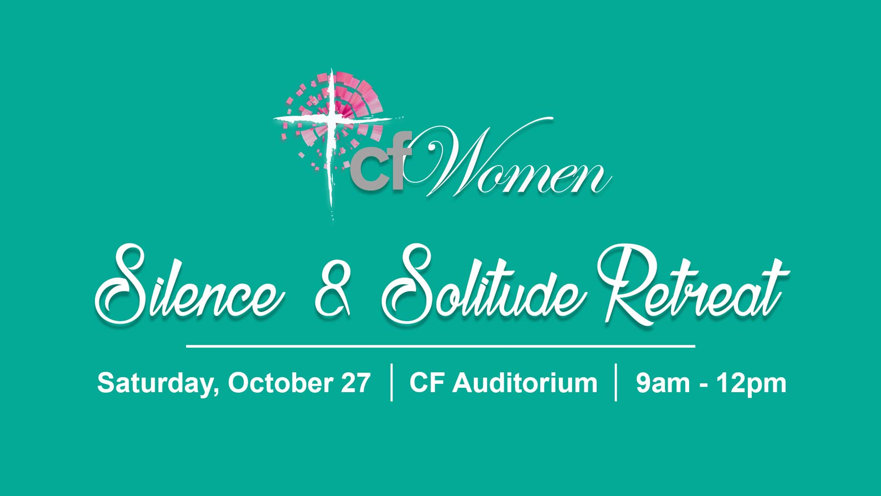 Christian Fellowship Church is having a Women's Silence and Solitude Morning Retreat Saturday, October 27 in Columbia Missouri