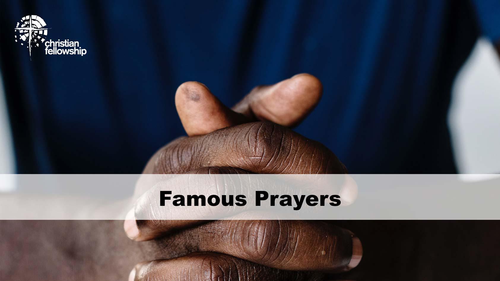 Christian Fellowship Church's Pastor's blog, Famous Prayers